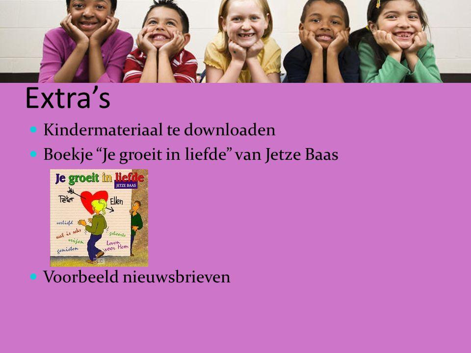 Extra's Kindermateriaal te downloaden Boekje Je groeit in liefde van Jetze Baas Voorbeeld nieuwsbrieven