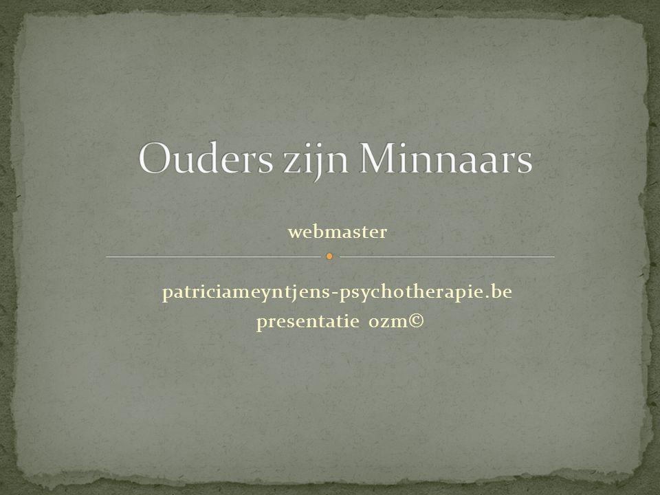 webmaster patriciameyntjens-psychotherapie.be presentatie ozm©