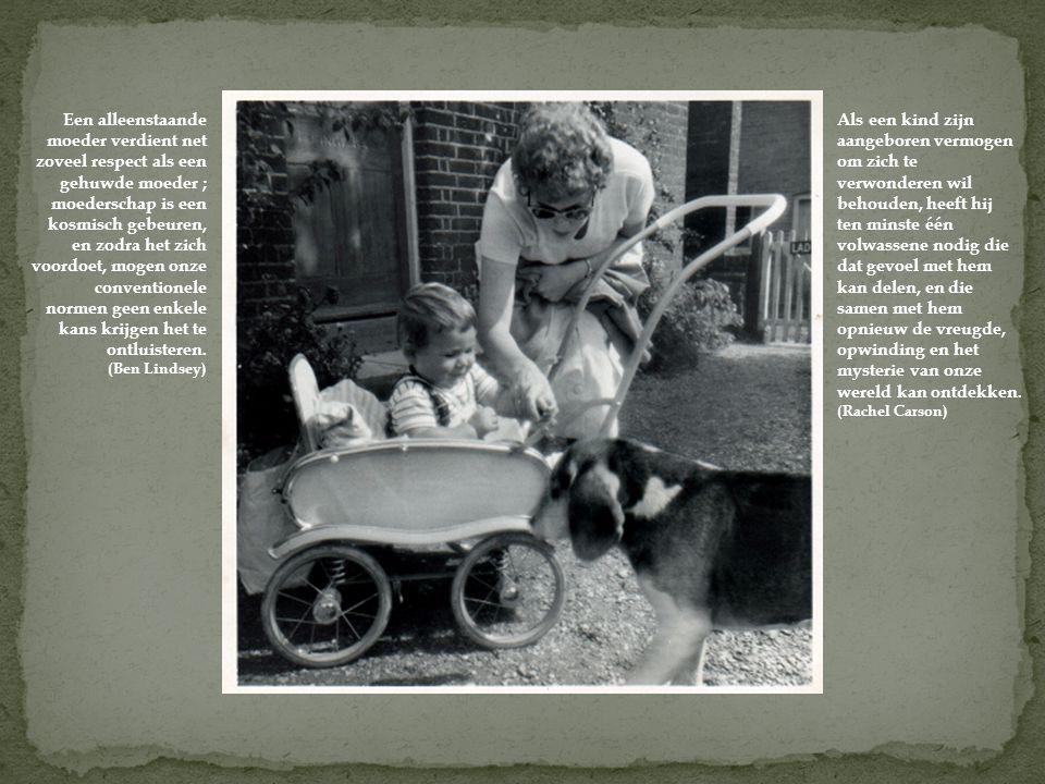 Een alleenstaande moeder verdient net zoveel respect als een gehuwde moeder ; moederschap is een kosmisch gebeuren, en zodra het zich voordoet, mogen