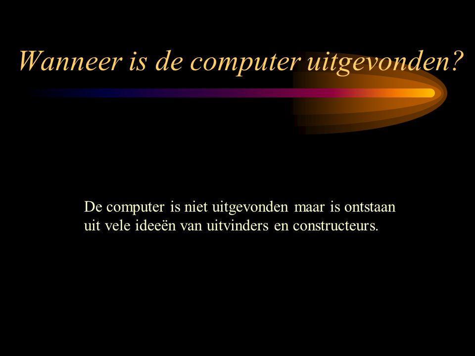 Wanneer is de computer uitgevonden.