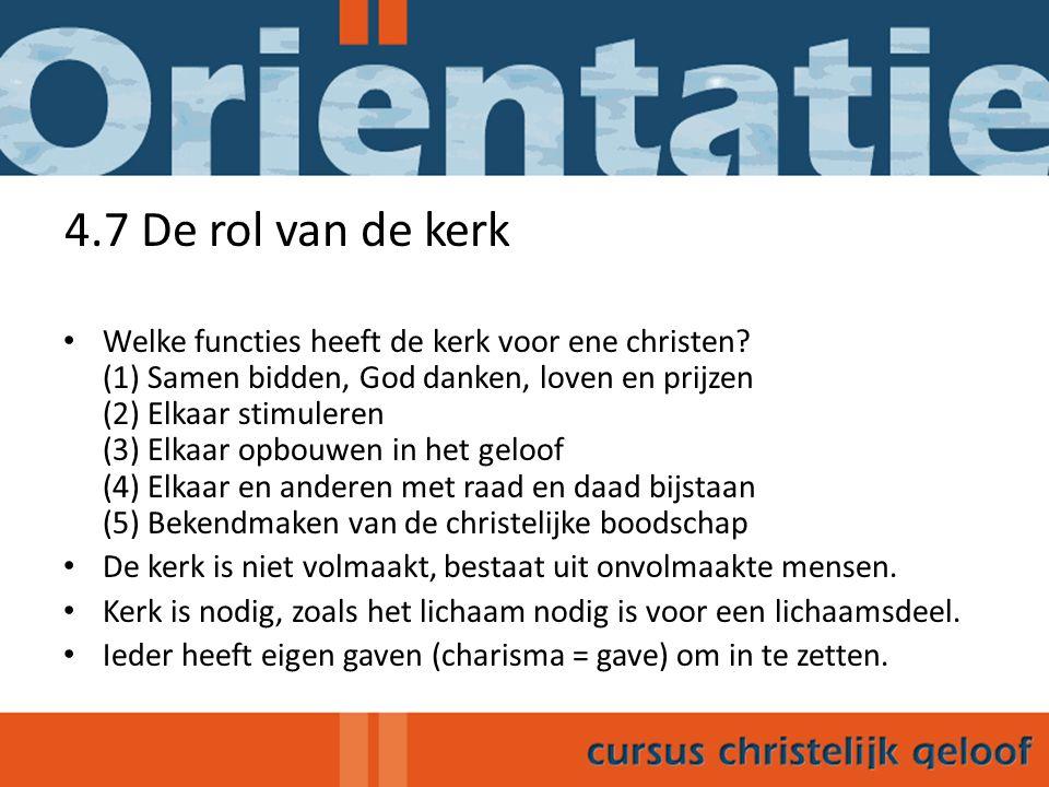 4.8 Kerkelijke stromingen in Nederland In ons land drie hoofdstromingen.
