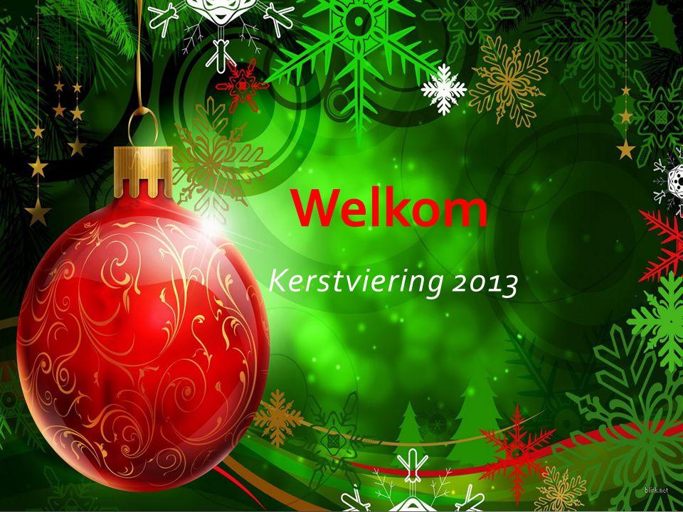 Welkom Kerstviering 2013