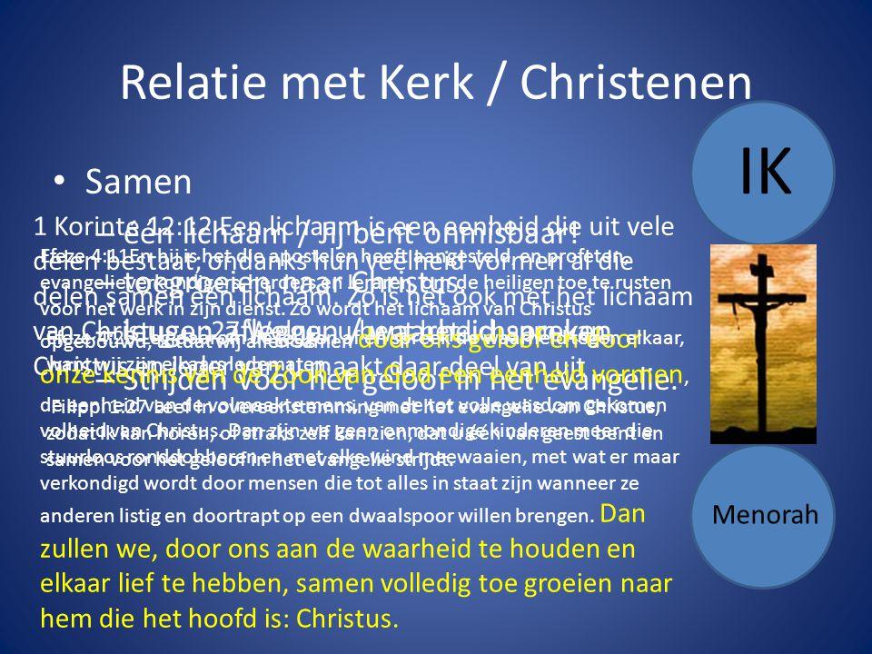 Relatie met Kerk / Christenen Samen – één lichaam / Jij bent onmisbaar.