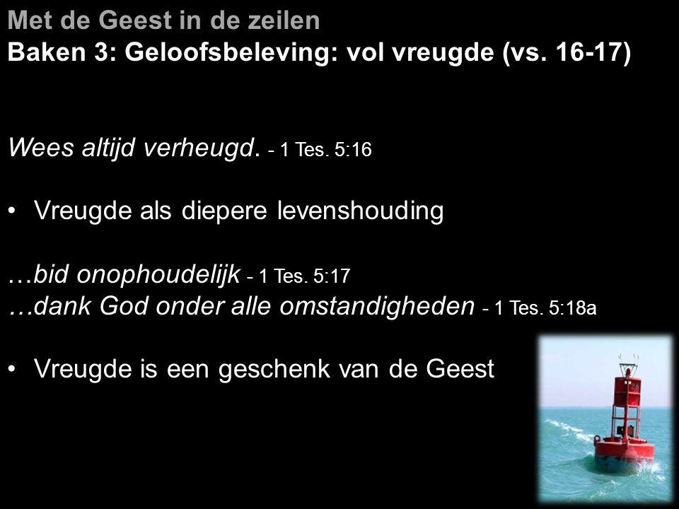 Met de Geest in de zeilen Baken 4: Geloofsleven: vol Geest (vs.