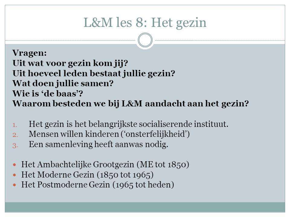 L&M les 8: Het gezin Vragen: Uit wat voor gezin kom jij.