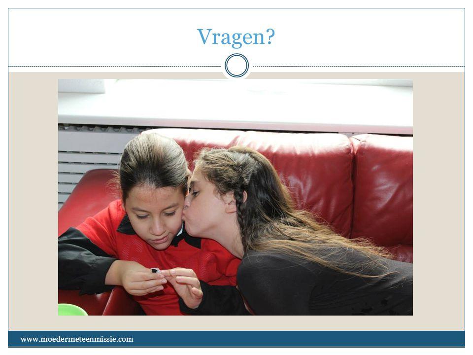 Vragen www.moedermeteenmissie.com