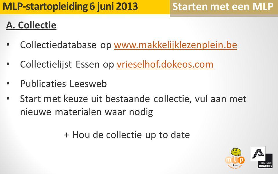 A. Collectie Collectiedatabase op www.makkelijklezenplein.bewww.makkelijklezenplein.be Collectielijst Essen op vrieselhof.dokeos.comvrieselhof.dokeos.