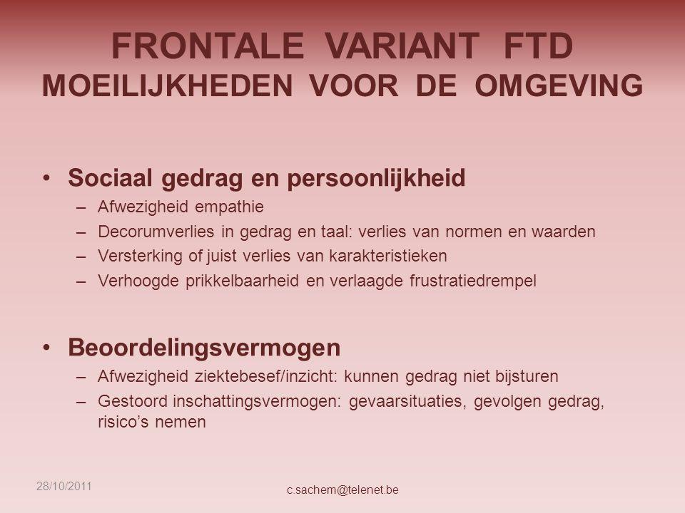 OMGEVINGSINTERVENTIES Fysieke omgeving Temporele omgeving c.sachem@telenet.be 28/10/2011