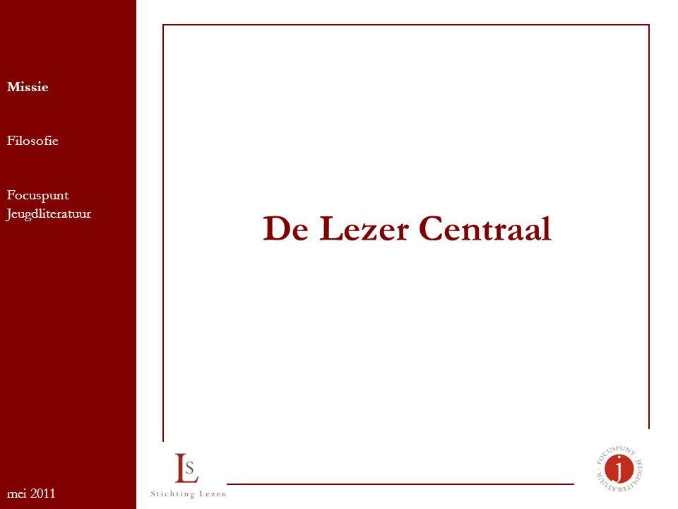 De Lezer Centraal Missie Filosofie Focuspunt Jeugdliteratuur mei 2011