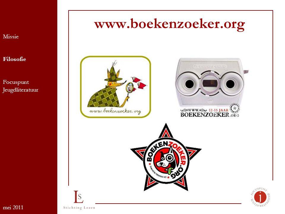 www.boekenzoeker.org Missie Filosofie Focuspunt Jeugdliteratuur mei 2011