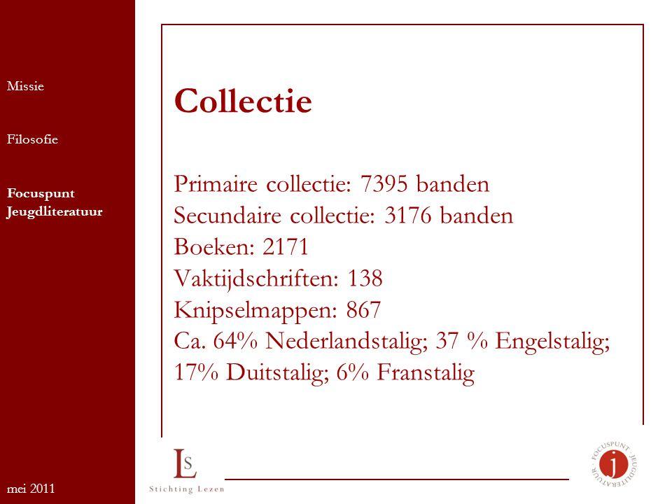 Collectie Primaire collectie: 7395 banden Secundaire collectie: 3176 banden Boeken: 2171 Vaktijdschriften: 138 Knipselmappen: 867 Ca.