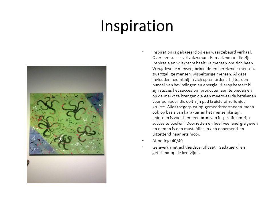 Inspiration Inspiration is gebaseerd op een waargebeurd verhaal.