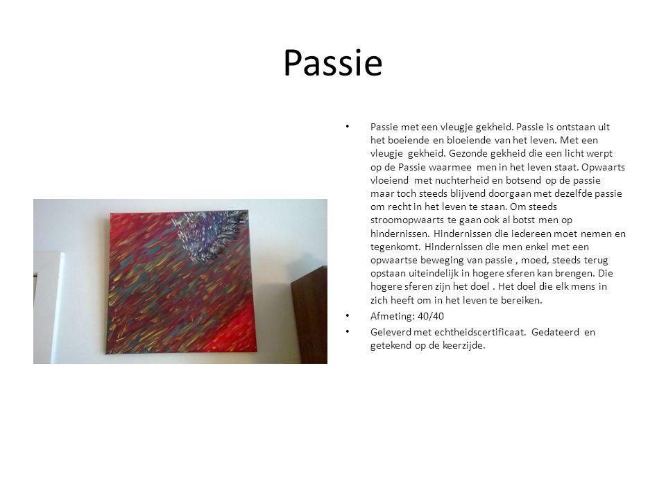 Passie Passie met een vleugje gekheid.