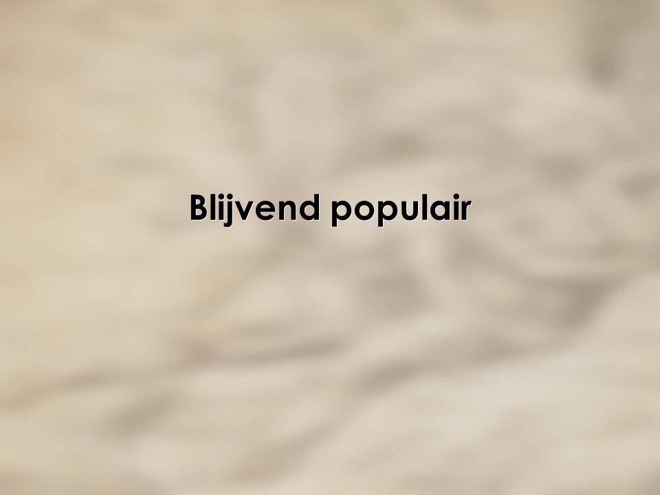 Blijvend populair