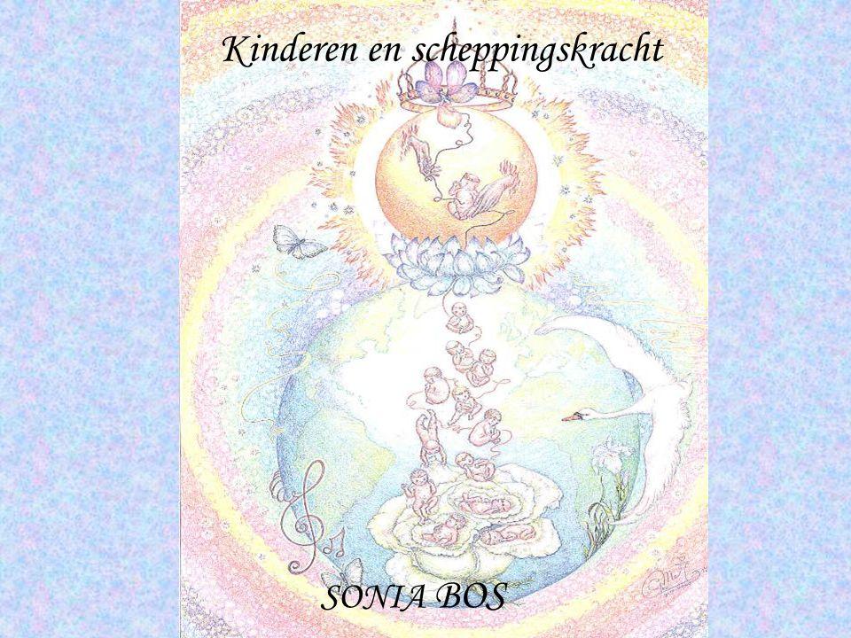Kinderen en scheppingskracht SONIA BOS