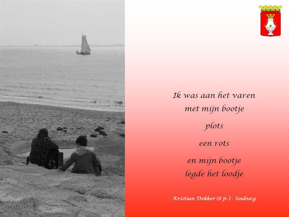 Ik was aan het varen met mijn bootje plots een rots en mijn bootje legde het loodje Kristian Dekker (8 jr.) - Souburg