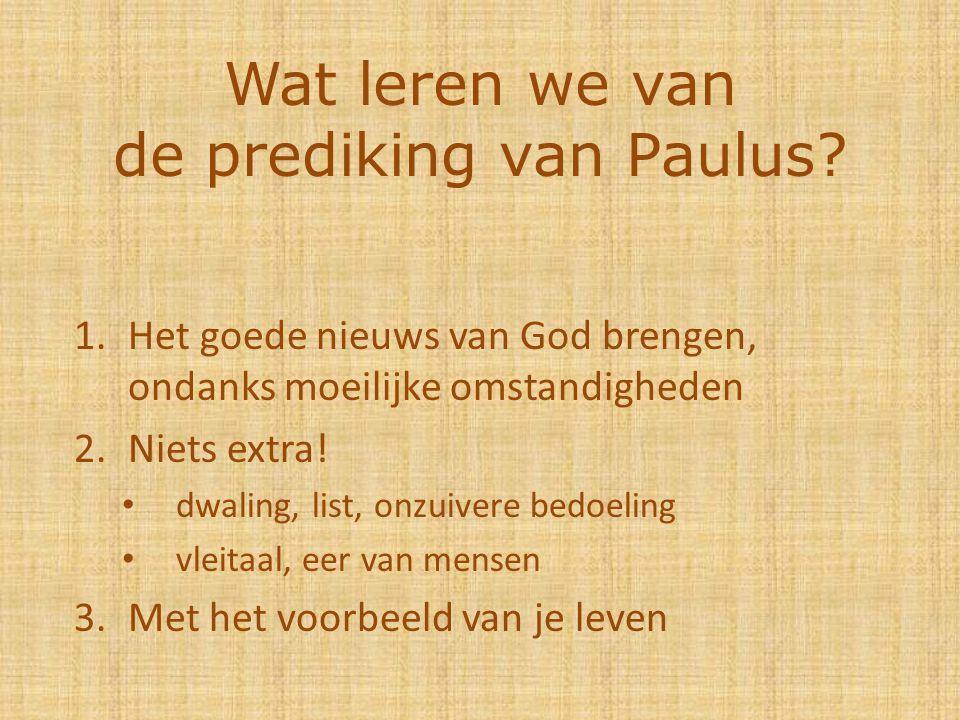 Wat leren we van de prediking van Paulus.
