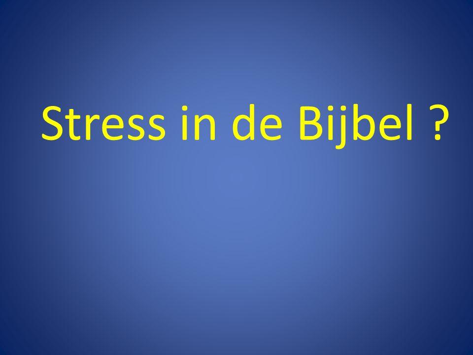 Stress in de Bijbel