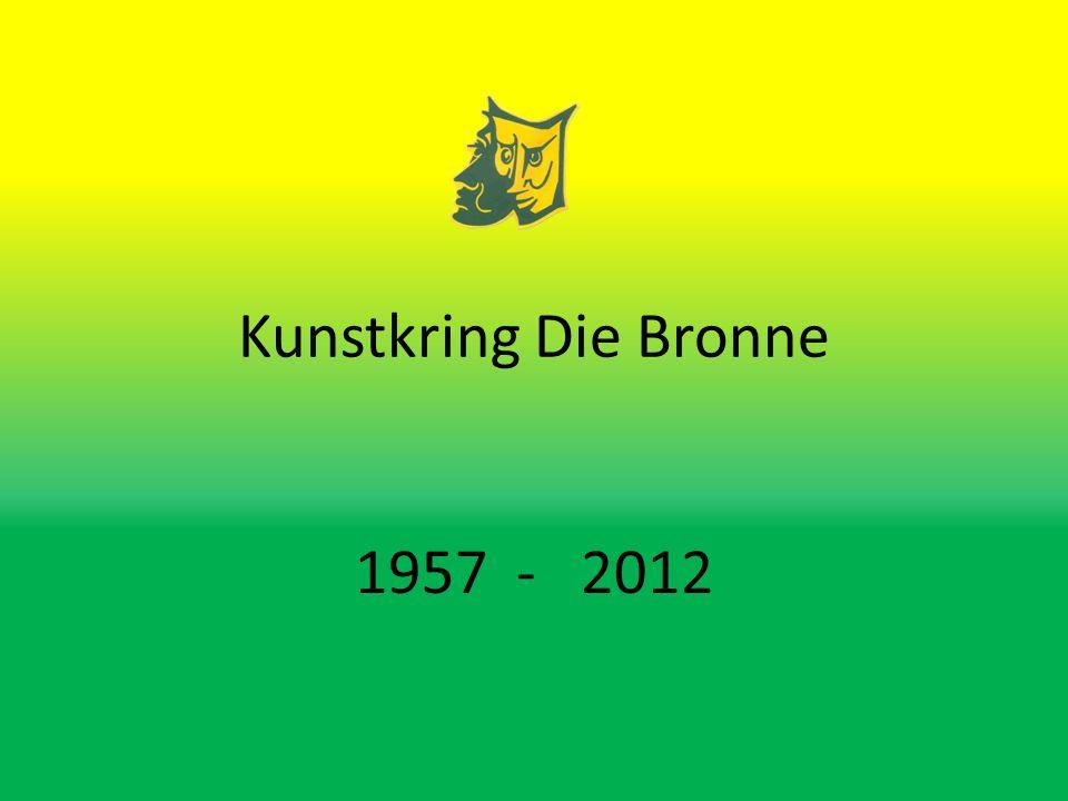 Kunstkring Die Bronne 1957 - 2012