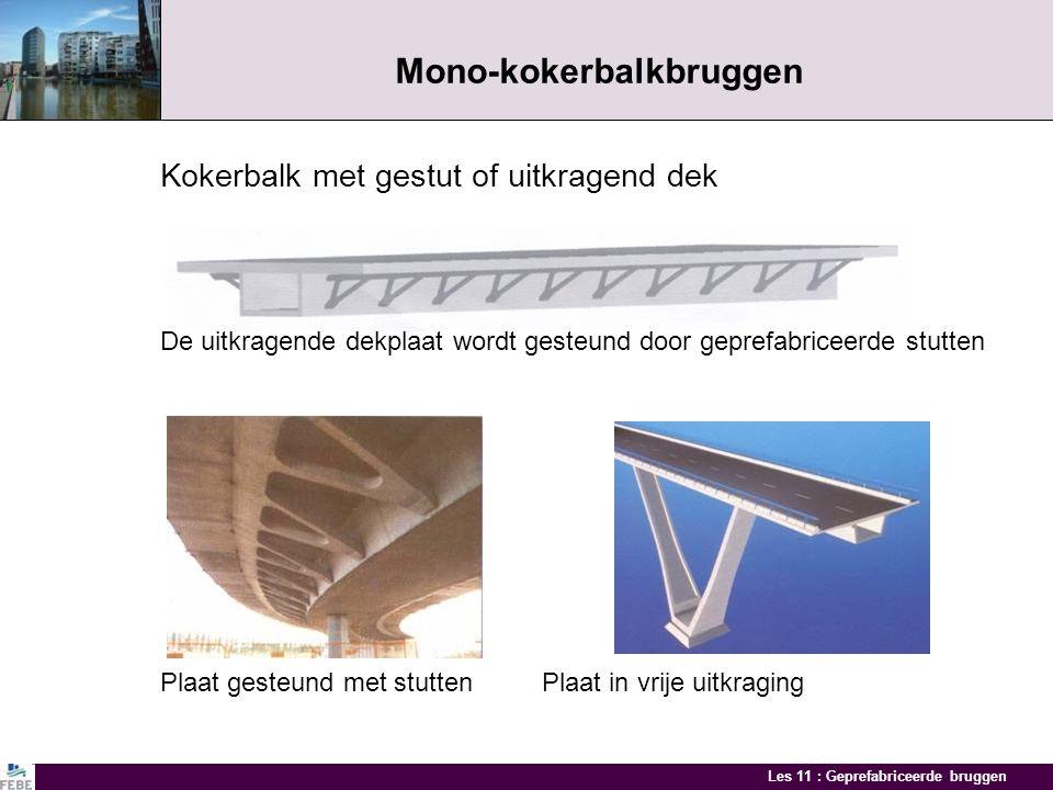 Les 11 : Geprefabriceerde bruggen Kokerbalkbruggen Voorgespannen kokerbalken Elementen tijdens transport Overspanning tot 20 m met balkhoogte van 1 m