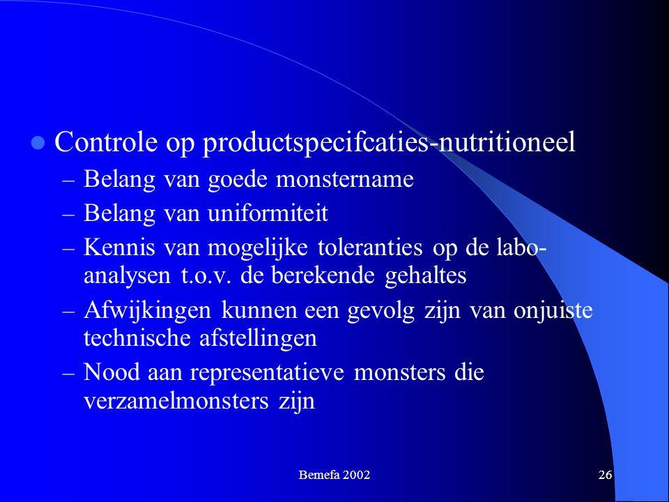 Bemefa 200226 Controle op productspecifcaties-nutritioneel – Belang van goede monstername – Belang van uniformiteit – Kennis van mogelijke toleranties