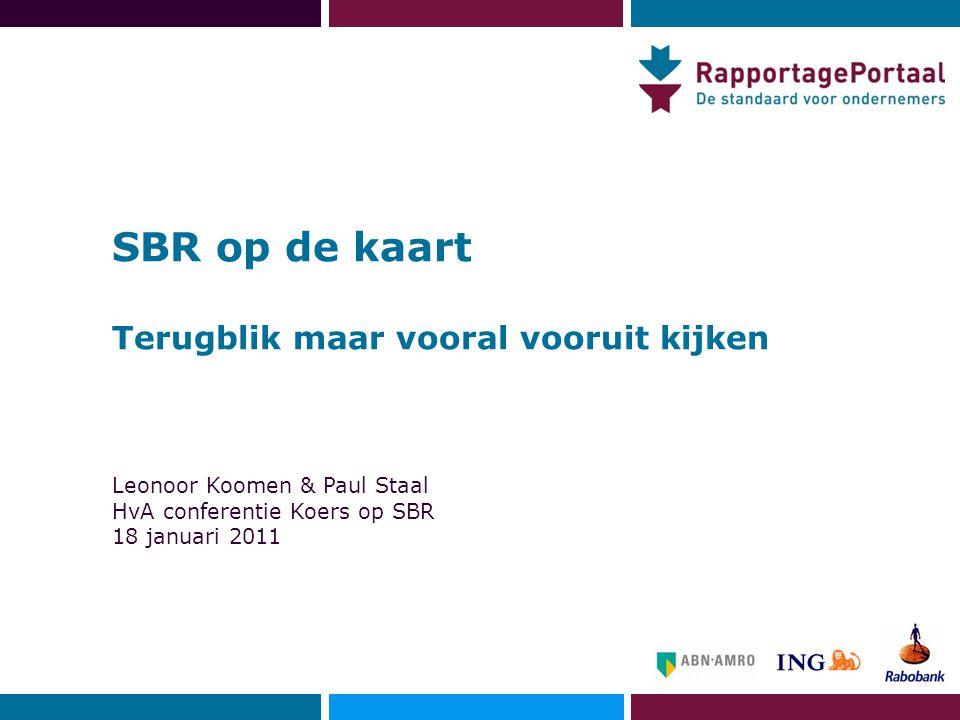 SBR op de kaart Terugblik maar vooral vooruit kijken Leonoor Koomen & Paul Staal HvA conferentie Koers op SBR 18 januari 2011