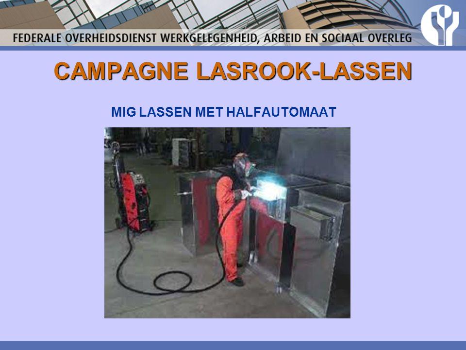 CAMPAGNE LASROOK-LASSEN MIG LASSEN MET HALFAUTOMAAT