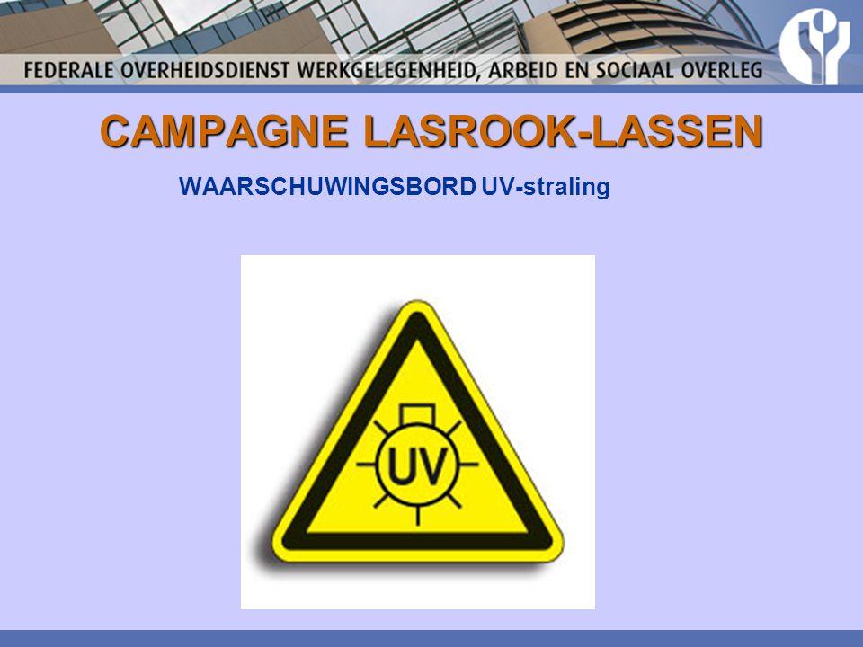 CAMPAGNE LASROOK-LASSEN WAARSCHUWINGSBORD UV-straling