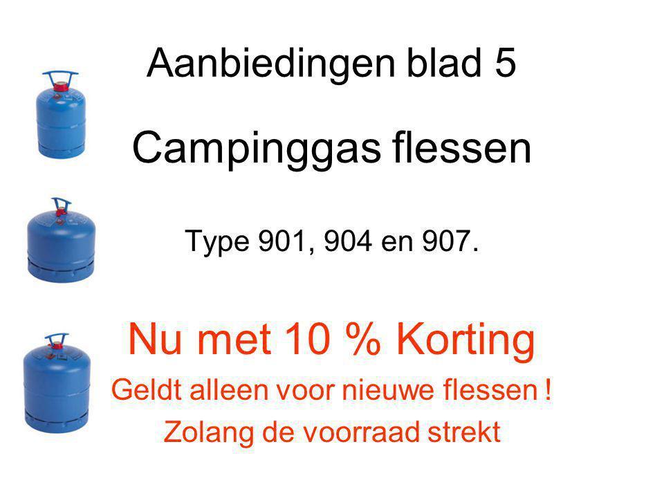Aanbiedingen blad 5 Campinggas flessen Type 901, 904 en 907.