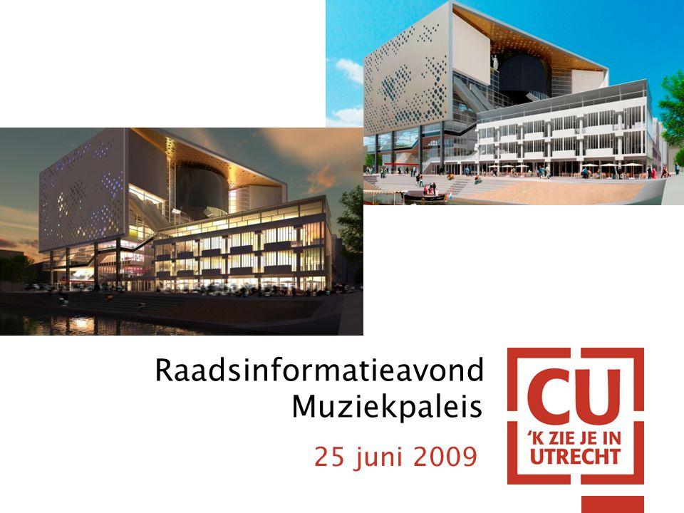 Raadsinformatieavond Muziekpaleis 25 juni 2009