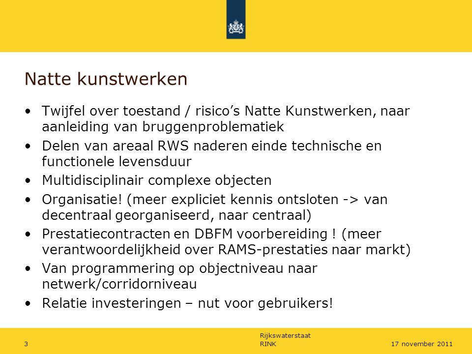 Rijkswaterstaat 3 Natte kunstwerken Twijfel over toestand / risico's Natte Kunstwerken, naar aanleiding van bruggenproblematiek Delen van areaal RWS n
