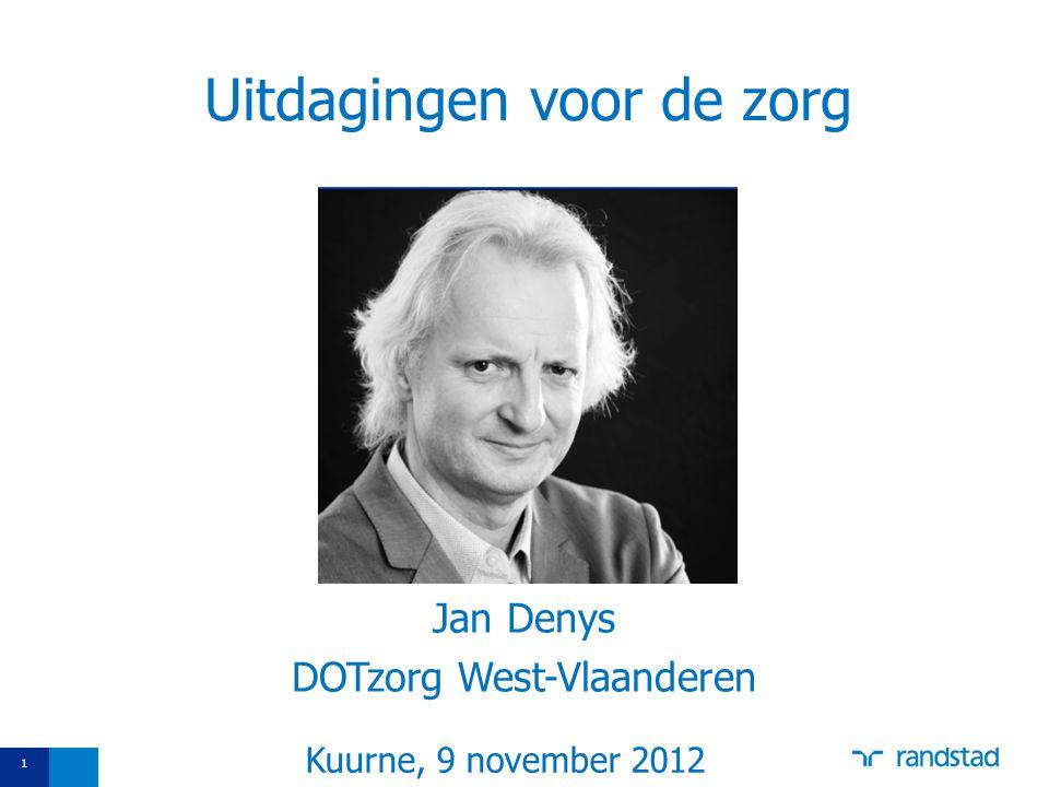 22 Dank u voor uw aandacht! Jan_denys@randstad.be https://twitter.com/#DenysJan
