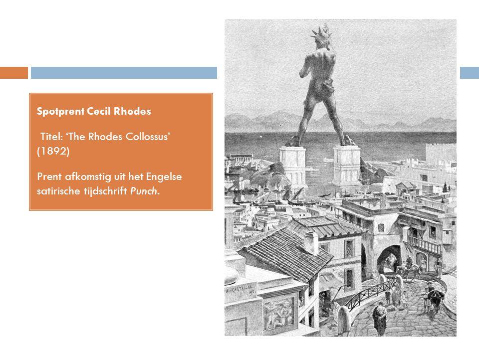 Spotprent Cecil Rhodes Titel: 'The Rhodes Collossus' (1892) Prent afkomstig uit het Engelse satirische tijdschrift Punch.