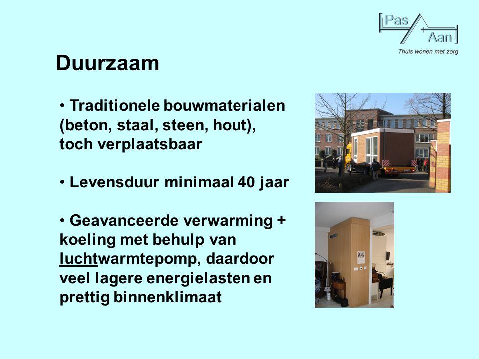 Duurzaam Traditionele bouwmaterialen (beton, staal, steen, hout), toch verplaatsbaar Levensduur minimaal 40 jaar Geavanceerde verwarming + koeling met