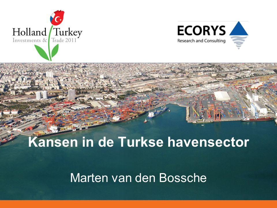 Kansen in de Turkse havensector Marten van den Bossche