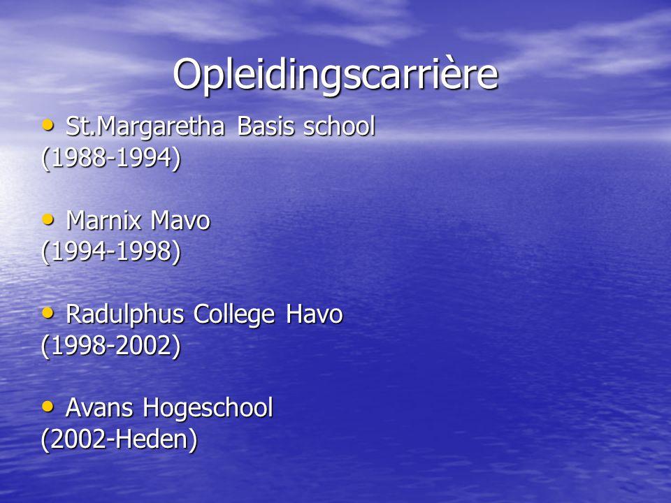 Opleidingscarrière Middelbare School Marnix Mavo Eind Diploma Nederlands6 Nederlands6 Engels6 Engels6 Wiskunde5 Wiskunde5 Natuurkunde5 Natuurkunde5 Spaans6 Spaans6 Geschiedenis7 Geschiedenis7