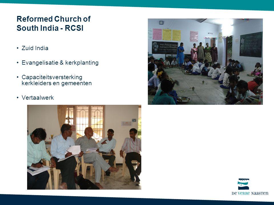 Reformed Church of South India - RCSI Zuid India Evangelisatie & kerkplanting Capaciteitsversterking kerkleiders en gemeenten Vertaalwerk