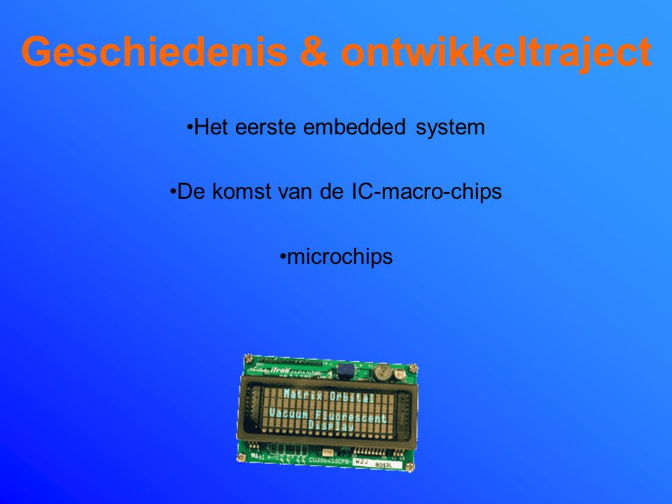 Wat zijn 'embedded systems'? Een embedded system is een informatieverwerkend systeem dat is