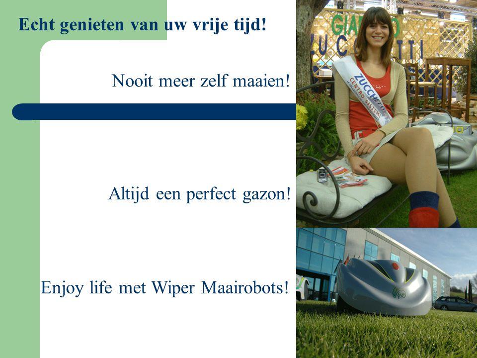 E' nato Ambrogio …. Nooit meer zelf maaien! Altijd een perfect gazon! Enjoy life met Wiper Maairobots! Echt genieten van uw vrije tijd!