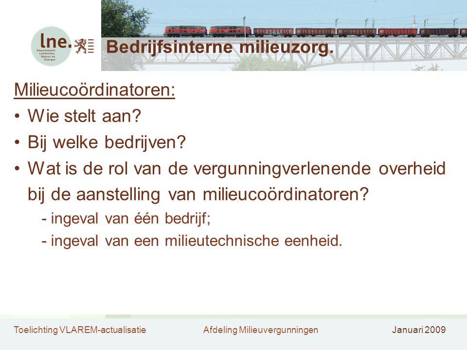 Toelichting VLAREM-actualisatieAfdeling MilieuvergunningenJanuari 2009 Verbranding en meeverbranding biomassa-afval (5) 8.Art.
