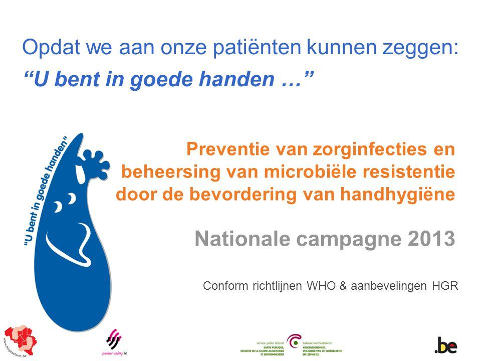 Overzicht Deel 1Definitie, impact en gevolgen van zorginfecties (ZI) Deel 2De belangrijkste overdrachtswegen van micro- organismen tijdens de zorg en via de handen in het bijzonder Deel 3 Preventie van zorginfecties en het belang van handhygiëne Deel 4Aanbevelingen inzake handhygiëne tijdens de zorg- verlening Hoge Gezondheidsraad (HGR), conform richtlijnen Wereldgezondheidsorganisatie (WHO) Deel 5Wanneer, hoe en waarom handhygiëne toepassen tijdens de zorgverlening Deel 6Compliance-metingen (naleving van de handhygiëne- voorschriften), …