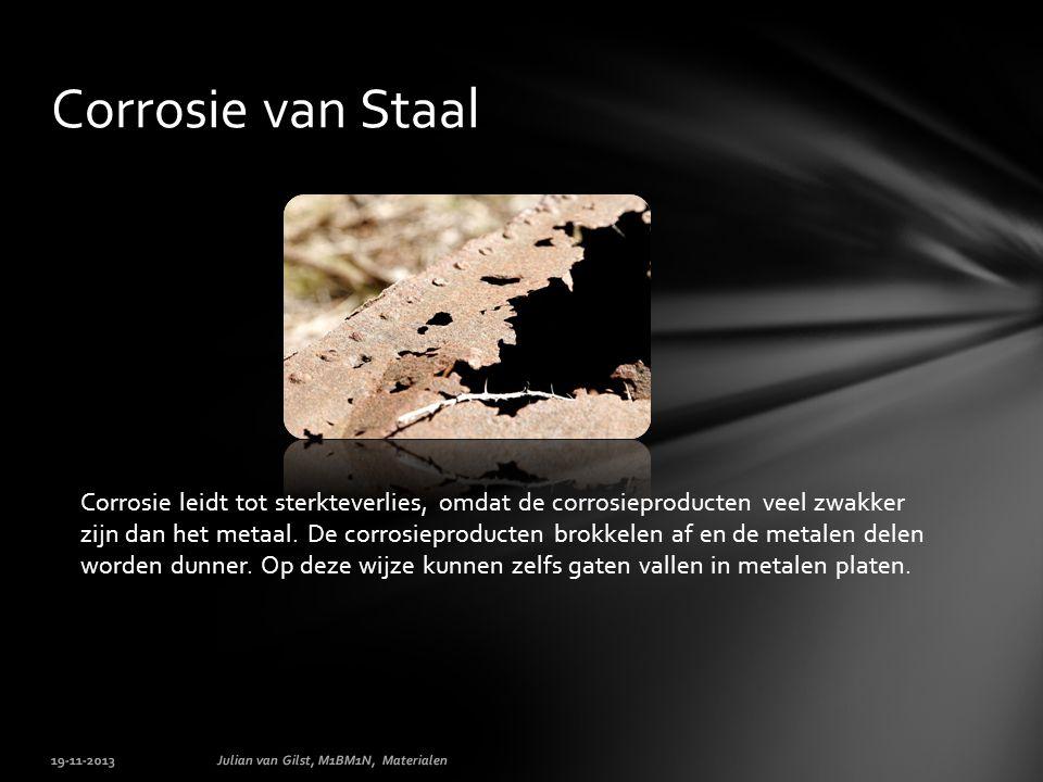 Corrosie leidt tot sterkteverlies, omdat de corrosieproducten veel zwakker zijn dan het metaal.