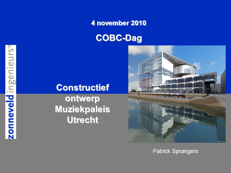 1 van 192 4 november 2010 COBC-Dag Constructief ontwerp Muziekpaleis Utrecht Patrick Sprangers