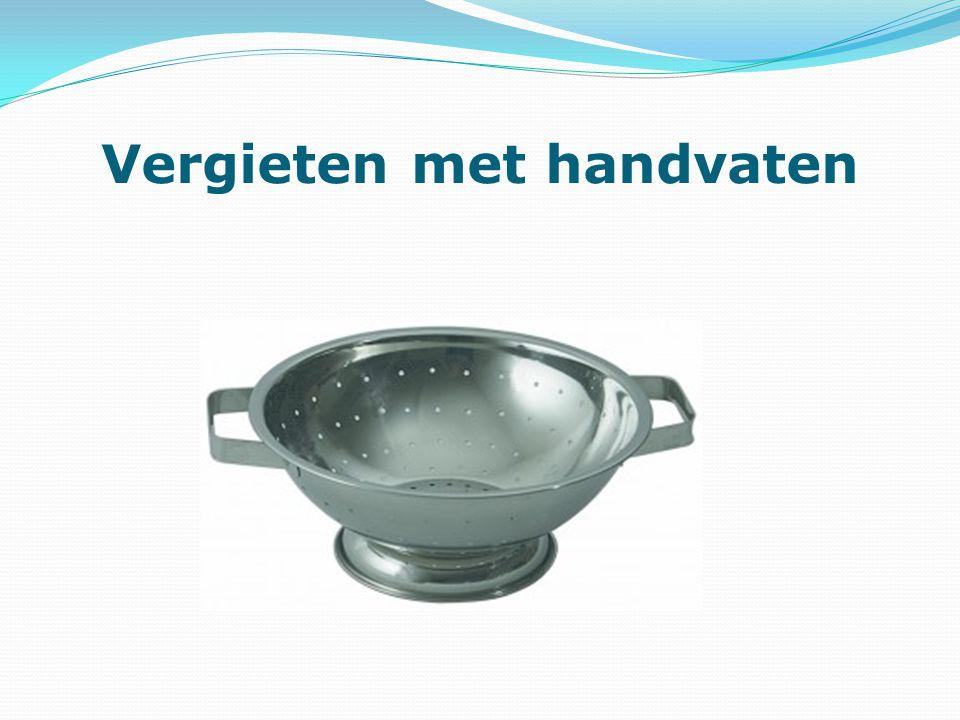Vergieten met handvaten