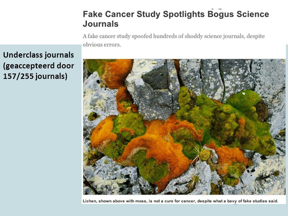 Underclass journals (geaccepteerd door 157/255 journals) Maar …