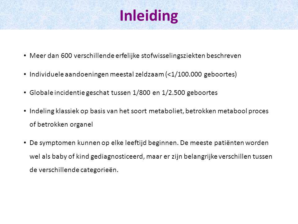 Neonatal screening Incidentie (per 100.000 geboortes) en leeftijd op het ogenblik van diagnose Epidemiologie en classificatie
