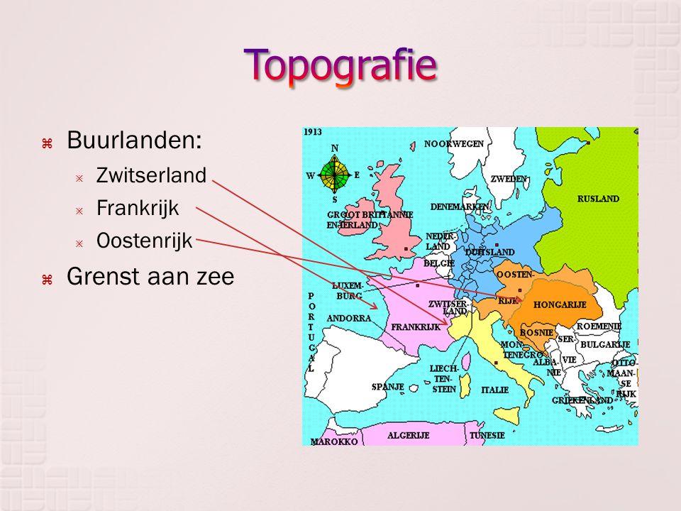  Buurlanden:  Zwitserland  Frankrijk  Oostenrijk  Grenst aan zee