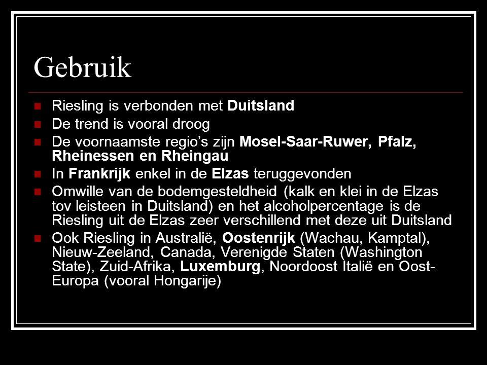 Gebruik Riesling is verbonden met Duitsland De trend is vooral droog De voornaamste regio's zijn Mosel-Saar-Ruwer, Pfalz, Rheinessen en Rheingau In Fr