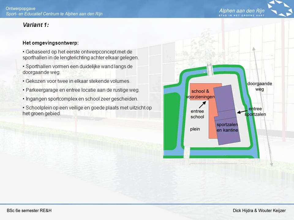 Variant 1: Het omgevingsontwerp: Gebaseerd op het eerste ontwerpconcept met de sporthallen in de lengterichting achter elkaar gelegen. Sporthallen vor