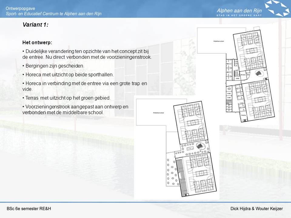 Variant 1: Het ontwerp: Duidelijke verandering ten opzichte van het concept zit bij de entree. Nu direct verbonden met de voorzieningenstrook. Berging